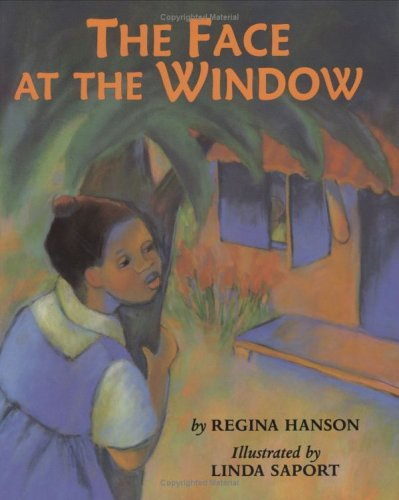 The Face at the Window – Regina Hanson