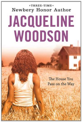 The House You Pass On the Way – Jacqueline Woodson