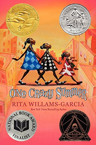 One Crazy Summer (Gaither Sisters Series) – Rita Williams-Garcia