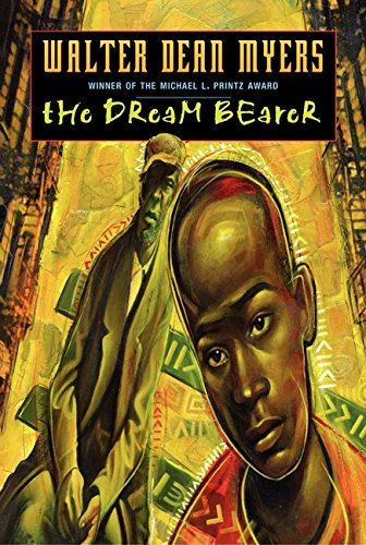 The Dream Bearer – Walter Dean Myers