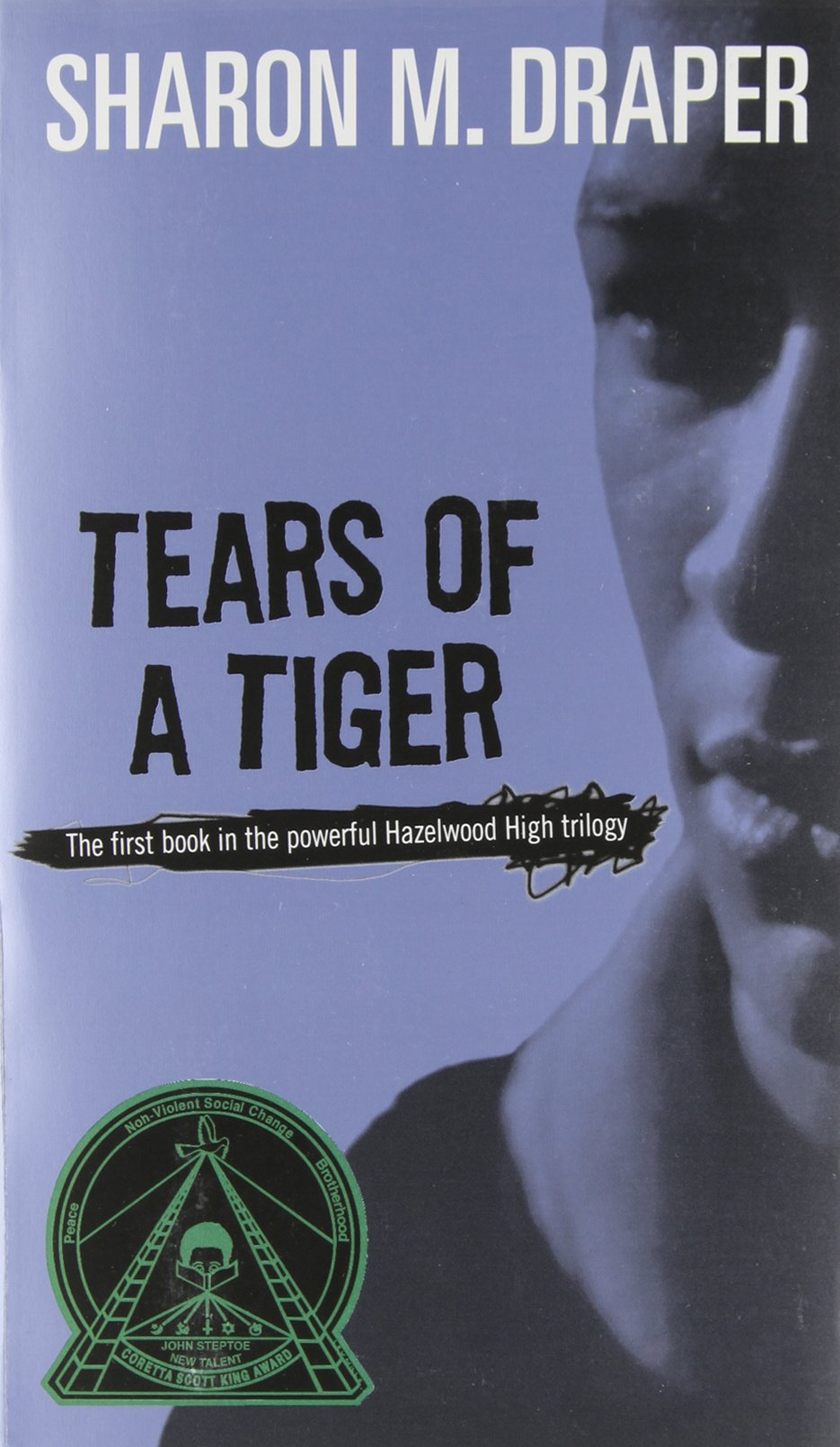 Tears of a Tiger – Sharon Draper