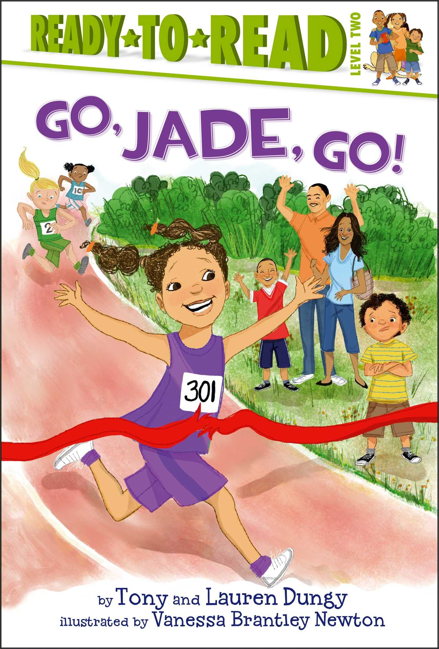 Go, Jade, Go! (Tony and Lauren Dungy Ready-to-Read Series) - Tony & Lauren Dungy
