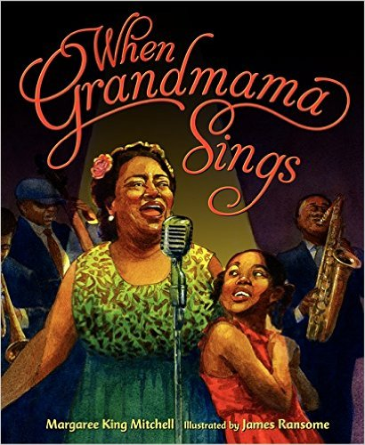 When Grandmama Sings - Margaree King Mitchell