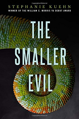 The Smaller Evil - Stephanie Kuehn