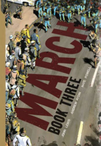 March: Book Three - John Lewis & Andrew Aydin