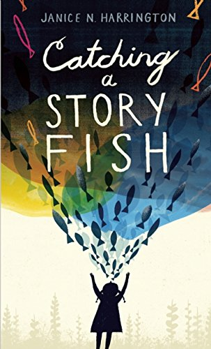 Catching a Story Fish - Janice Harrington