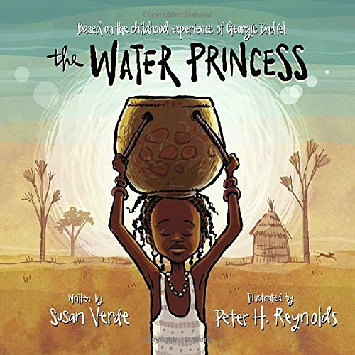 The Water Princess – Susan Verde & Georgie Badiel