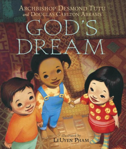 God's Dream - Archbishop Desmond Tutu