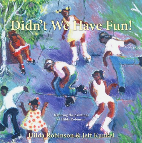 Didn't We Have Fun! – Hilda Robinson