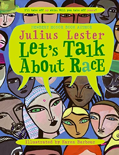 Let's Talk About Race – Julius Lester