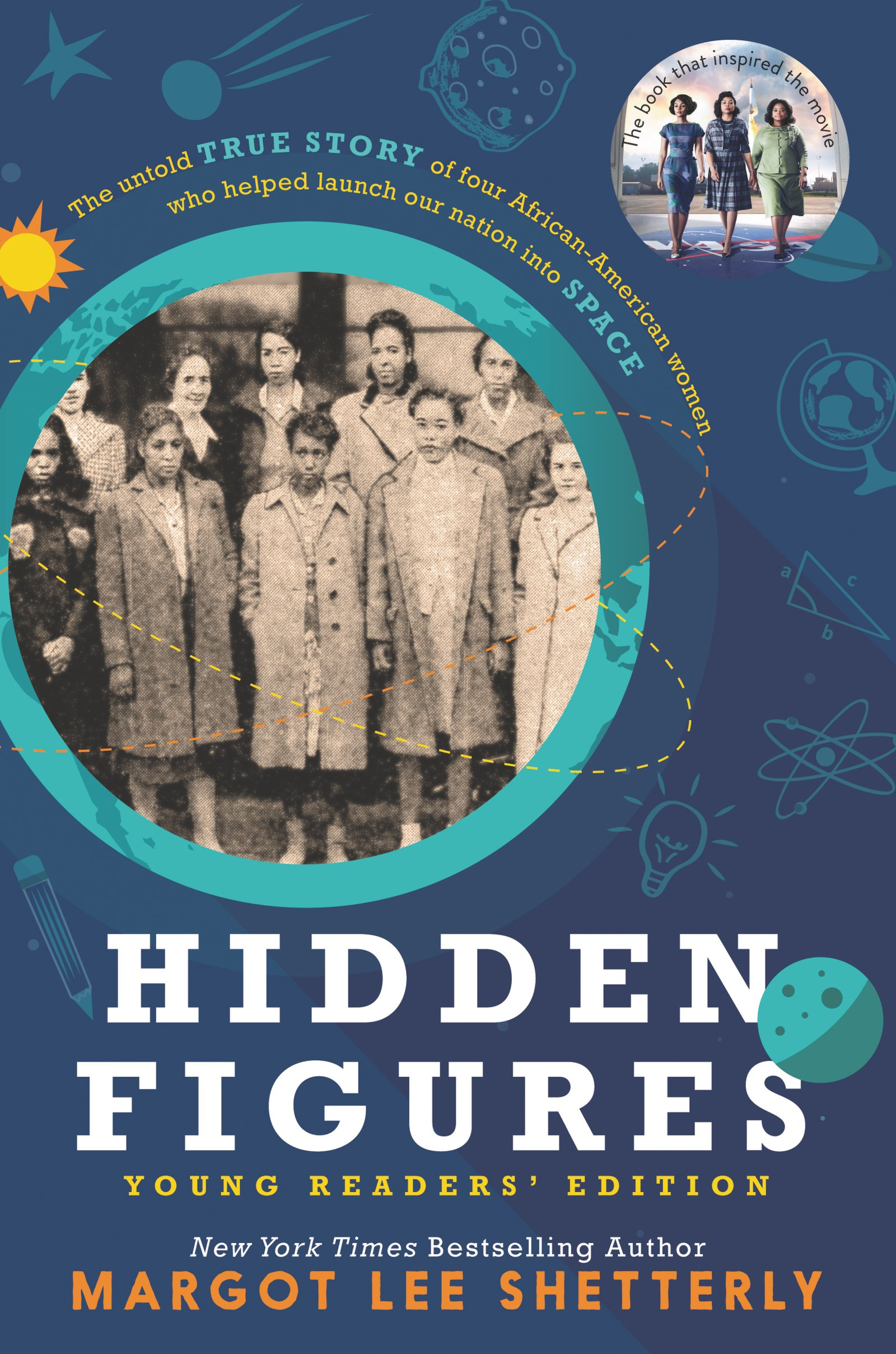 Hidden Figures, Young Readers' Edition - Margot Lee Shetterly